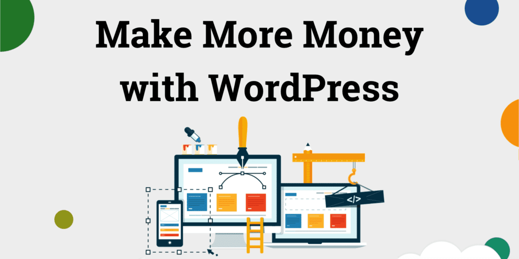 How to Make Money Online With a WordPress Blog
